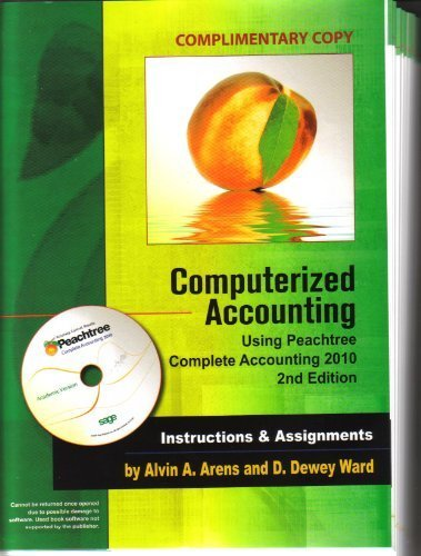 Computerized Accounting Using Peachtree Complete Accounting 2010
