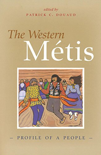 The Western Metis: Profile of a People (Canadian Plains Studies(CPS))