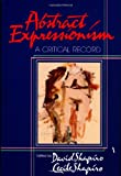 Abstract Expressionism, David Shapiro and Cecile Shapiro, 0521367336