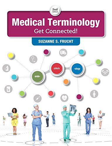 Medical Terminology: Get Connected! Plus MyLab Medical Terminology with Pearson eText -- Access Card Package (2nd Edition)