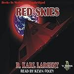 Red Skies: T.C. Bogner, 2 | R. Karl Largent