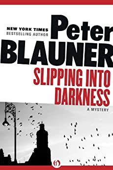 Slipping into Darkness by [Blauner, Peter]