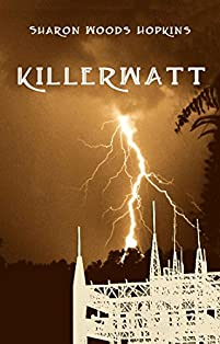 Killerwatt by Sharon Woods Hopkins ebook deal