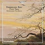 Ferdinand Ries: Piano Trios