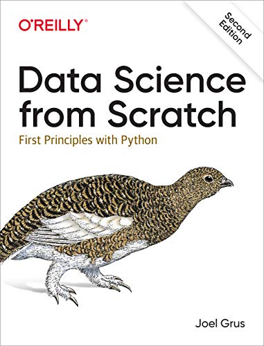 Book cover of Data Science from Scratch: First Principles with Python by Joel Grus