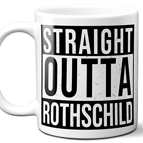 Straight Outta Rothschild Souvenir Gift Mug. I Love City Town USA Lover Coffee Unique Tea Cup Men Women Birthday Mothers Day Fathers Day Christmas. 11 ()