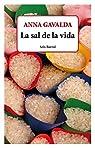 La sal de la vida par Anna Gavalda