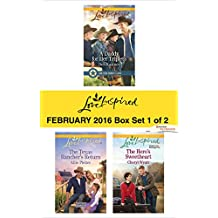 Love Inspired February 2016 - Box Set 1 of 2: A Daddy for Her Triplets\The Texas Rancher's Return\The Hero's Sweetheart (Lone Star Cowboy League)