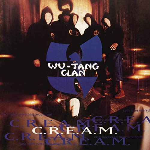 (C.R.E.A.M. (Cash Rules Everything Around Me) (Instrumental))