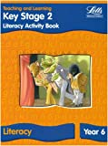img - for KS2 Literacy Activity Book: Year 6: Literacy Textbook - Year 6 (Letts Primary Activity Books for Schools) book / textbook / text book