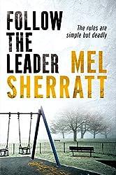 Follow The Leader (A DS Allie Shenton Novel Book 2)