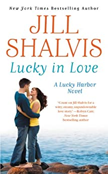 Lucky in Love (Lucky Harbor Book 4) by [Shalvis, Jill]