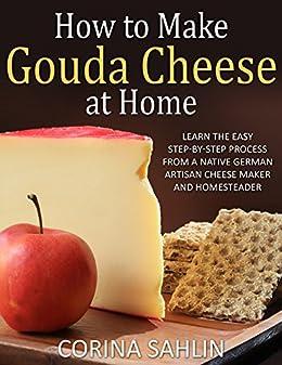 how to make gouda cheese