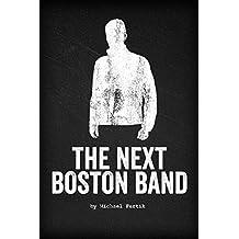 The Next Boston Band