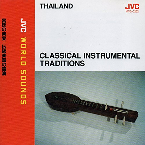 Price comparison product image Thailand: Classical Instrumental Traditions
