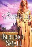Intrigued (Brava Historical Romance)