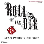 Roll of the Die | Sean Patrick Bridges