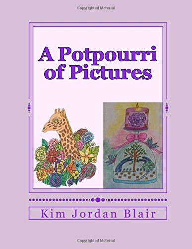 A Potpourri of Pictures: A Color Therapy Coloring Book