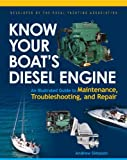 Know Your Boat's Diesel Engine, Andrew Simpson, 0071493433
