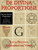 img - for De Divina Proportione (On the Divine Proportion): facsimile in full color of the original version of 1509 book / textbook / text book