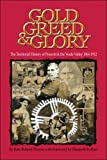 Gold, Greed and Glory, Kate Ruland-Thorne, 1413793223