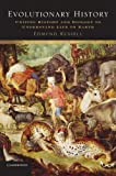 img - for Evolutionary History: Uniting History and Biology to Understand Life on Earth (Studies in Environment and History) book / textbook / text book