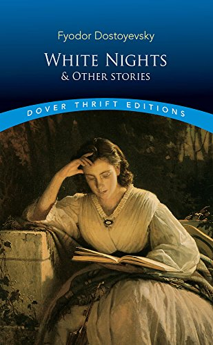 White Nights and Other Stories (Dover Thrift Editions)