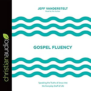 Gospel Fluency Audiobook