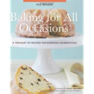 Baking for All Occasions: A Treasury of Recipes for Every Occasion by Flo Braker (1-Nov-2008) Hardcover
