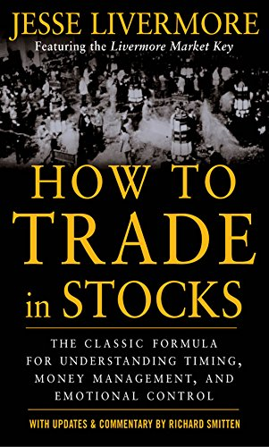 Resultado de imagem para How to Trade in Stocks, de Jesse Livermore