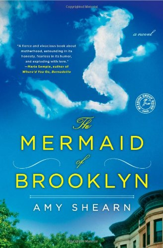 The Mermaid of Brooklyn: A Novel (Cost Of Raising A Child In Nyc)