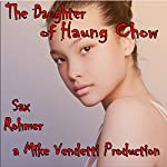 The Daughter of Haung Chow | Sax Rohmer