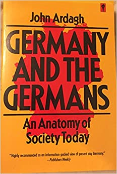 Germany and the Germans; an Anatomy of Society Today