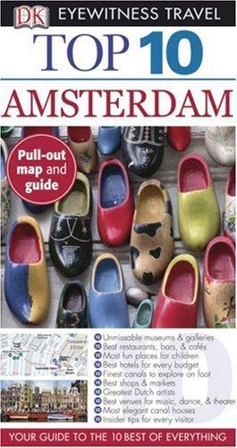 Read Online Top 10 Amsterdam (Eyewitness Top 10 Travel Guides) PDF