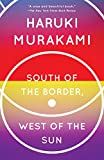 Coming this October:Killing Commendatore, the much-anticipated new novel from Haruki MurakamiSouth of the Border, West of the Sun is the beguiling story of a past rekindled, and one of Haruki Murakami's most touching novels.Hajime has arrived at mid...