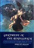 img - for Ganymede in the Renaissance: Homosexuality in Art and Society by Asst. Prof. James M. Saslow (1986-09-10) book / textbook / text book