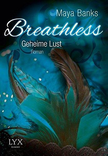 Breathless - Geheime Lust (Breathless-Reihe, Band 2)