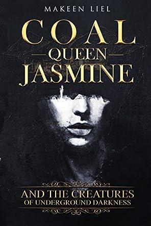 Coal Queen Jasmine