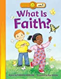 img - for What Is Faith? (Happy Day) book / textbook / text book
