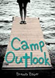 Camp Outlook, Brenda Baker, 1927583357
