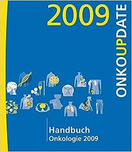 Book Handbuch Onkologie 2009: OnkoUpdate (Handbuch Update-Seminar)