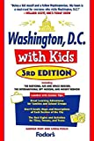 img - for Fodor's Washington, D.C. with Kids, 3rd Edition (Travel Guide) book / textbook / text book