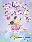 Stella Is a Star!, Bernadette Peters and Blue Apple Staff, 1609050088