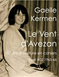 #02 Le Vent d'Avezan (50 ans d'écriture en cahier 1960-2010 t. 2) (French Edition)