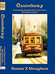 Quandary (I Found My Heart in San Francisco Book 17)