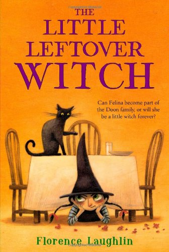 The Little Leftover Witch [Florence Laughlin] (Tapa Blanda)