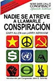 img - for Nadie Se Atreve A Llamarle Conspiraci n - None Dare Call It Conspiracy: Spanish Edition book / textbook / text book