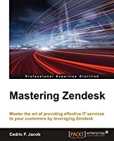 Mastering Zendesk Front Cover