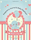 Pregnancy Journal: 50 Weeks of Our Memories:9 Months:Baby Elephant: