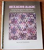 Hexagon Magic, Janet B. Elwin, 0914440950